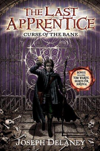 Curse Of The Bane (The Last Apprentice, Bk. 2)