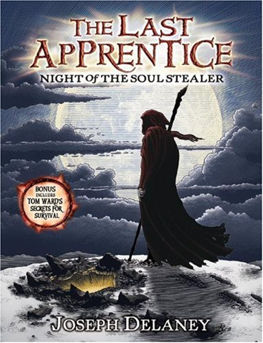 Night Of The Soul Stealer (The Last Apprentice, Bk. 3)