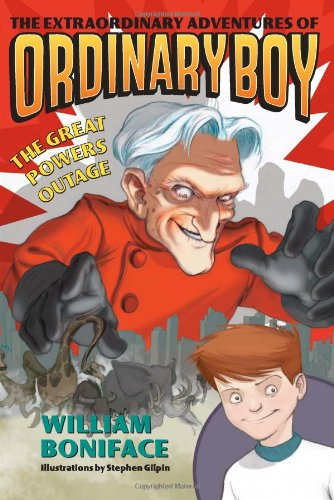 The Great Powers Outage (The Extraordinary Adventures Of Ordinary Boy, Bk. 3)