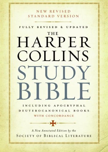 The HarperCollins Study Bible (Fully Revised & Updated)