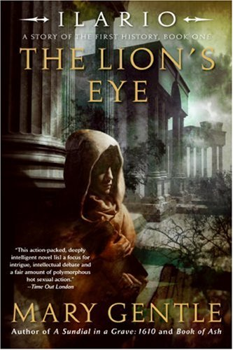 Ilario The Lion's Eye: A Story of the First History, Book One
