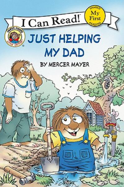 Little Critter: Just Helping My Dad (My First I Can Read!)
