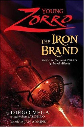 The Iron Brand (Young Zorro)