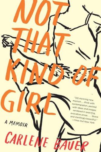 Not That Kind of Girl: A Memoir