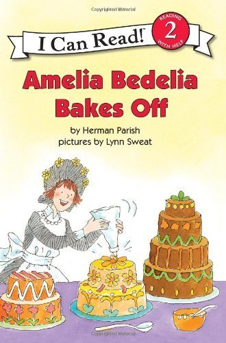 Amelia Bedelia Bakes Off (I Can Read! Level 2)