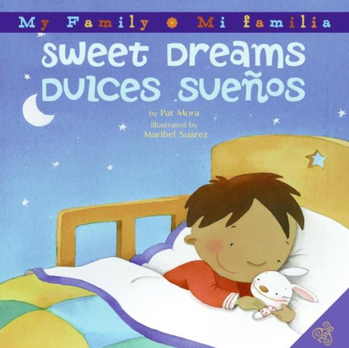 Sweet Dreams / Duices Sueños (My Family / Mi Familia)