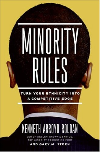 Minority Rules: Turn Your Ethnicity Into a Competitive Edge