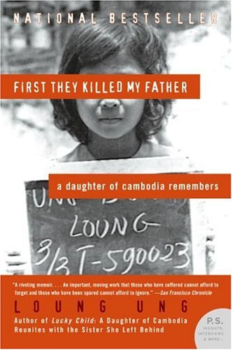 First They Killed My Father (P.S. Novel)