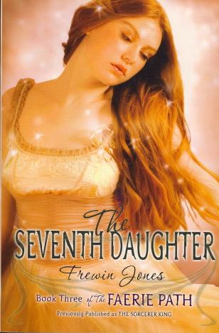The Seventh Daughter (Faerie Path, Bk. 3)