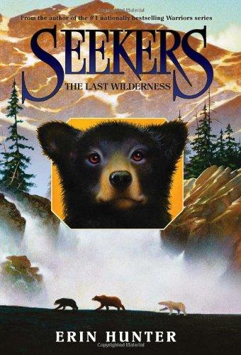 The Last Wilderness (Seekers, Bk. 4)