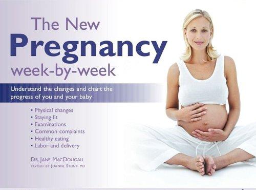The New Pregnancy Week-by-Week