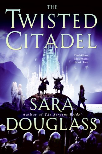 The Twisted Citadel (DarkGlass Mountain, Bk. 2)