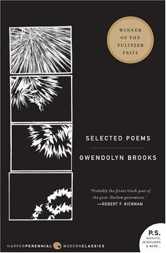 Gwendolyn Brooks: Selected Poems