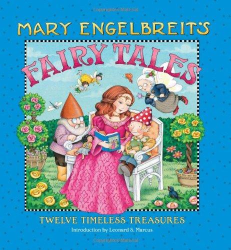 Mary Engelbreit's Fairy Tales: Twelve Timeless Treasures