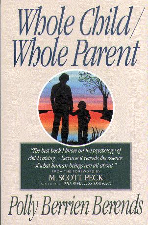 Whole Child, Whole Parent