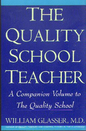 The Quality School Teacher (Revised Edition)