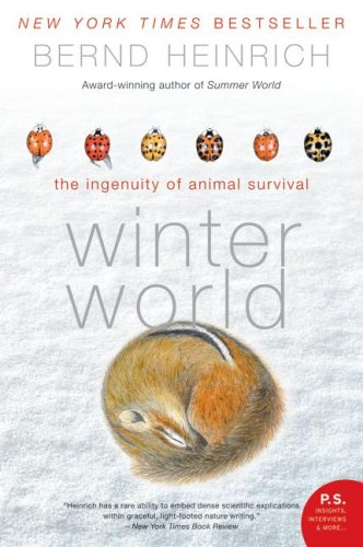 Winter World: The Ingenuity of Animal Survival (P.S.Novel)