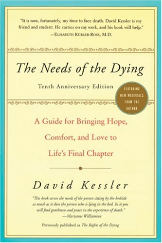 The Needs of the Dying (10th Anniversary Edition)
