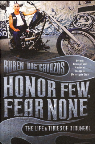Honor Few, Fear None: The Life & Times of a Mongol