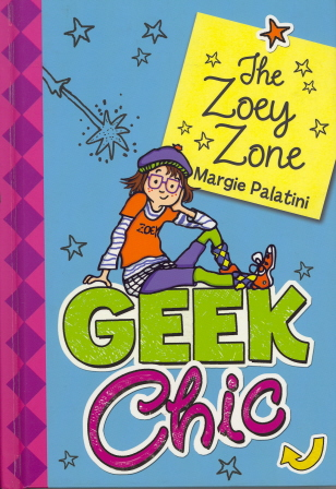 Geek Chic (The Zoey Zone)