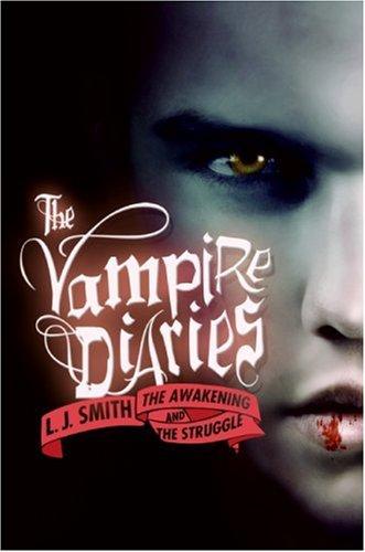 The Awakening And The Struggle (Vampire Diaries)