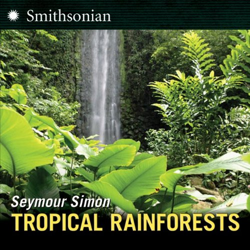 Tropical Rainforests (Smithsonian)