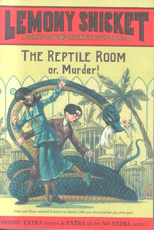 The Reptile Room Or, Murder! (Series Of Unfortunate Events, #2)