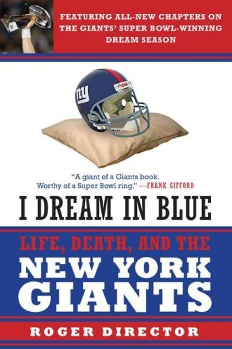 I Dream in Blue: Life, Death, and the New York Giants