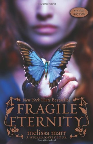 Fragile Eternity (Wicked Lovely)