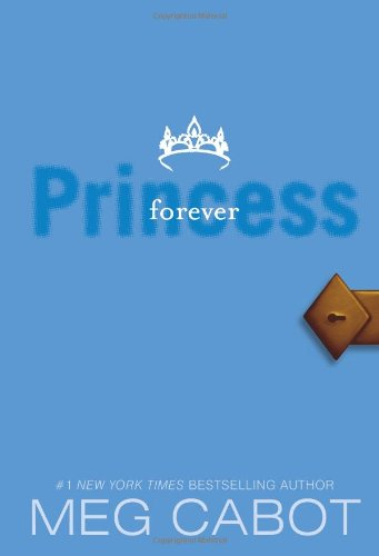 Forever Princess (Princess Diaries, Vol. 10)