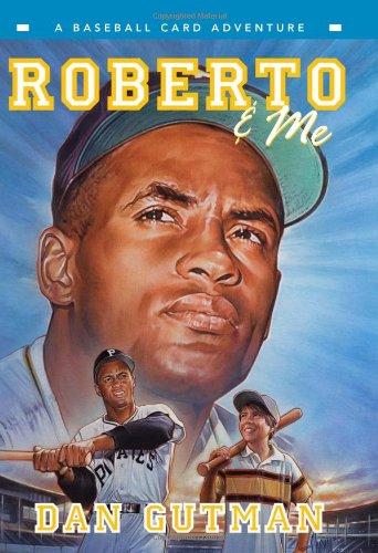 Roberto & Me (Baseball Card Adventure)
