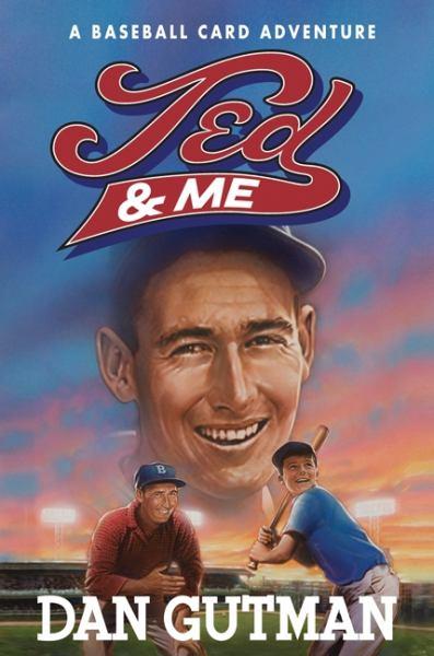 Ted & Me (Baseball Card Adventures, Bk. 11)