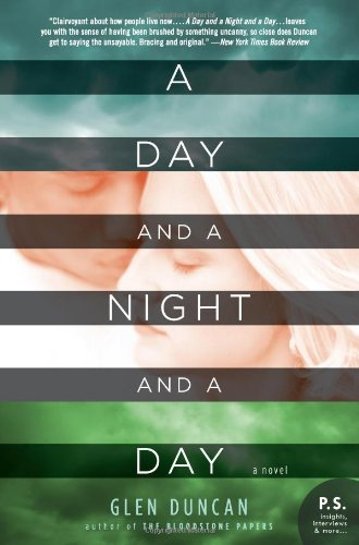 A Day and a Night and a Day: A Novel (P.S.)