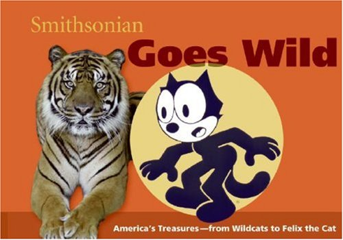 Smithsonian Goes Wild (Spotlight Smithsonian)