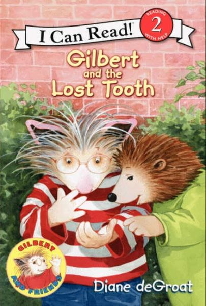 Gilbert and the Lost Tooth (I Can Read! Level 2)