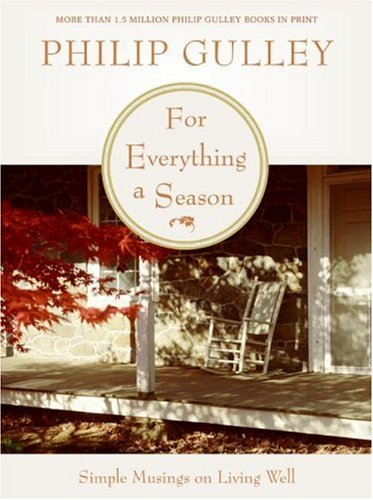 For Everything a Season: Simple Musings on Living Well