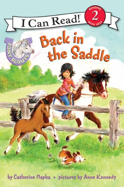 Back in the Saddle (Pony Scouts, I Can Read! Level 2)