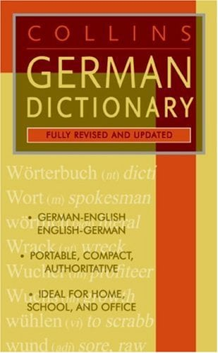 Collins German Dictionary (Fully Revised and Updated--American English Usage)