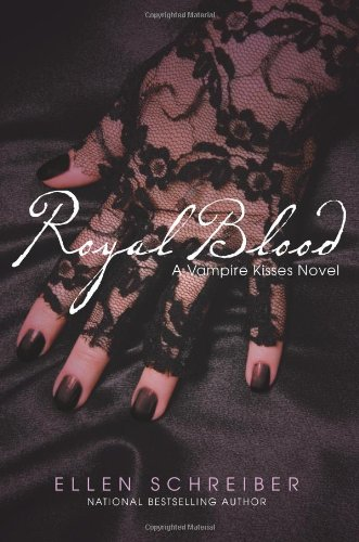 Royal Blood (Vampire Kisses, Bk. 6)