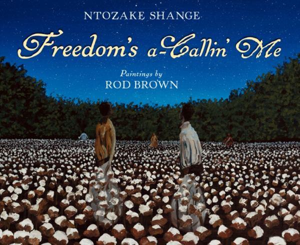 Freedom's a-Callin' Me