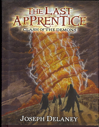 Clash Of The Demons (The Last Apprentice, Bk. 6)