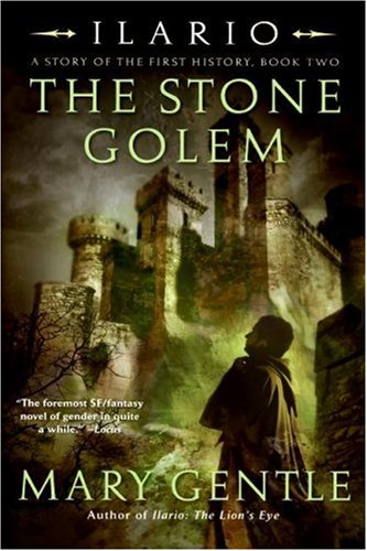Ilario: The Stone Golem: A Story of the First History, Book Two