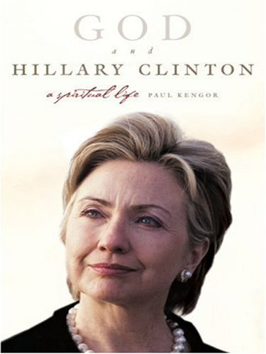 God and Hillary Clinton: A Spiritual Life (LARGE PRINT)