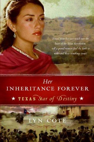 Her Inheritance Forever (Texas: Star of Destiny, Book 2)
