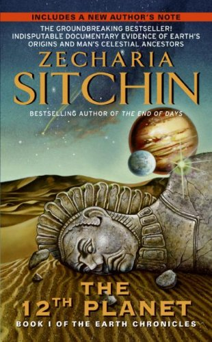 The 12th Planet (Book I of the Earth Chronicles)