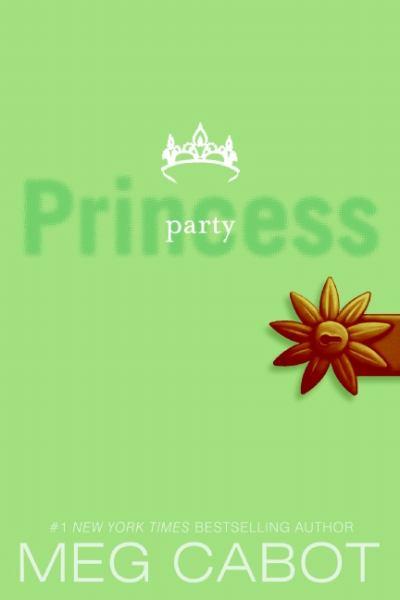 Party Princess (Princess Diaries, Volume VII)