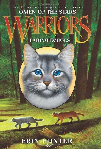 Fading Echoes (Warriors: Omen of the Stars, Bk. 2)