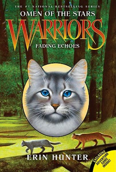 Fading Echoes (Warriors, Omen Of The Stars, Bk. 2)