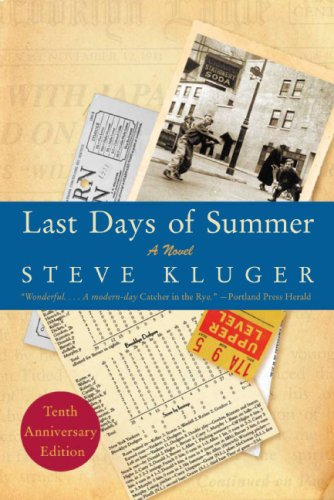 Last Days of Summer (Tenth Anniversary Edition)