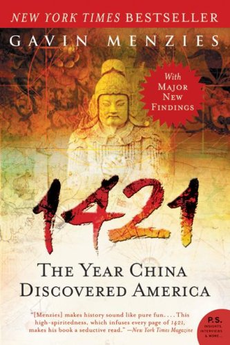 1421: The Year China Discovered America (P.S. Novel)